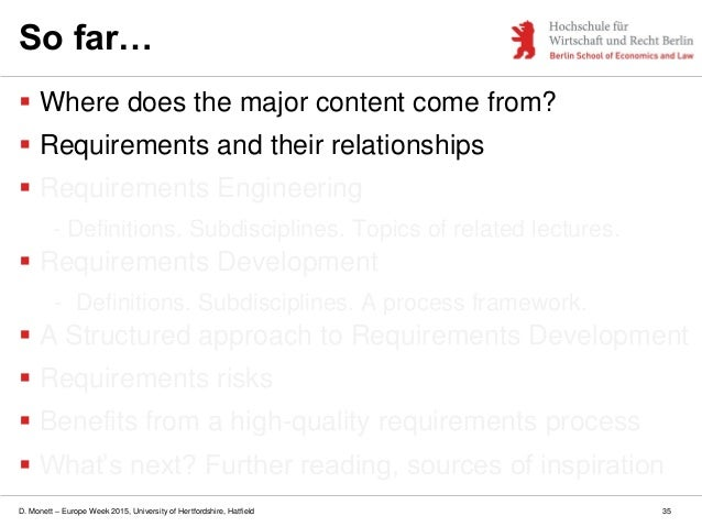 D. Monett – Europe Week 2015, University of Hertfordshire, Hatfield 35 So far…  Where does the major content come from? ...