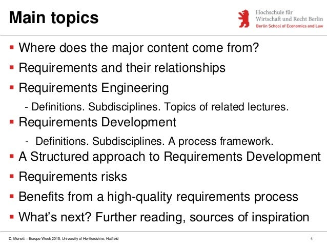 D. Monett – Europe Week 2015, University of Hertfordshire, Hatfield 4 Main topics  Where does the major content come from...