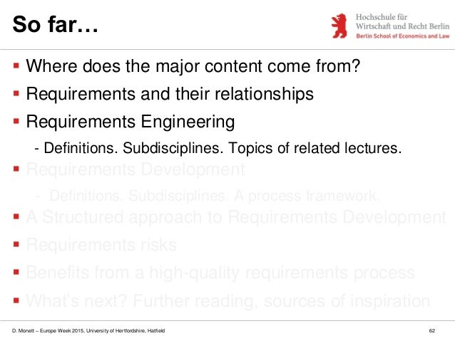 D. Monett – Europe Week 2015, University of Hertfordshire, Hatfield 62 So far…  Where does the major content come from? ...