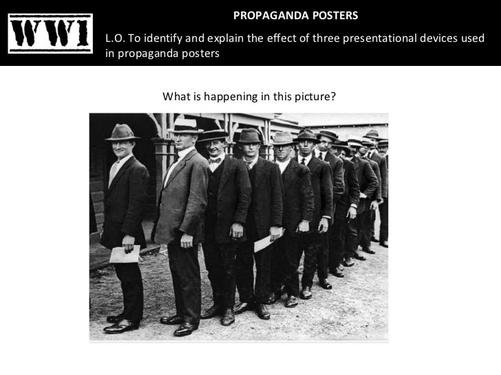 What is happening in this picture?  PROPAGANDA POSTERS L.O. To identify and explain the effect of three presentational dev...