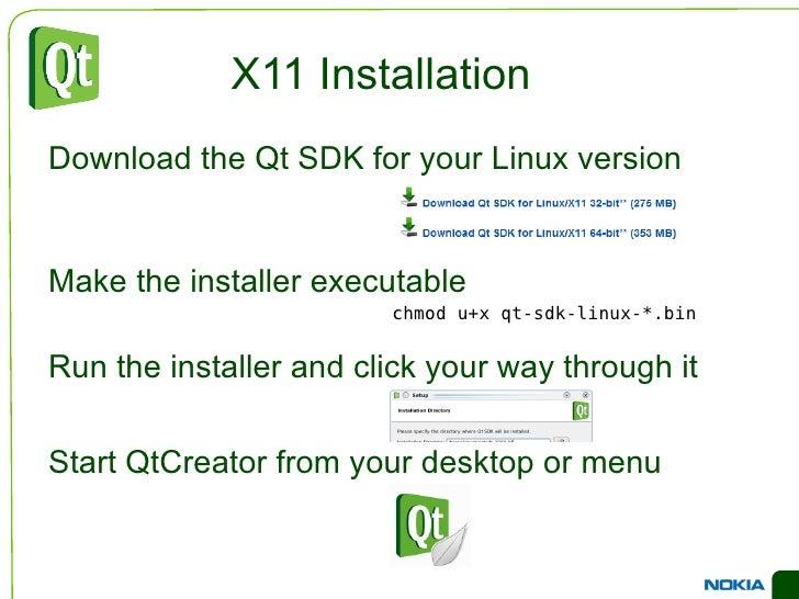 Changes to Qt can be kept closed </li></ul></ul>