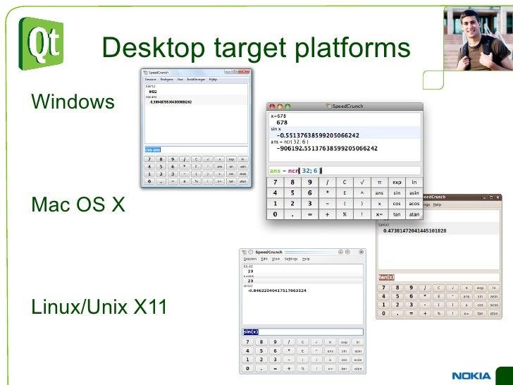 The Purpose of Qt <ul><li>Cross platform applications built from one source