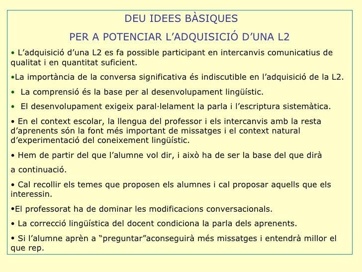 L'aprenentatge d'una segona llengua Slide 3