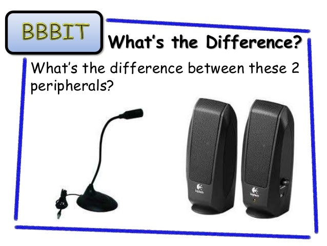 What's the Difference?What's the difference between these 2peripherals?