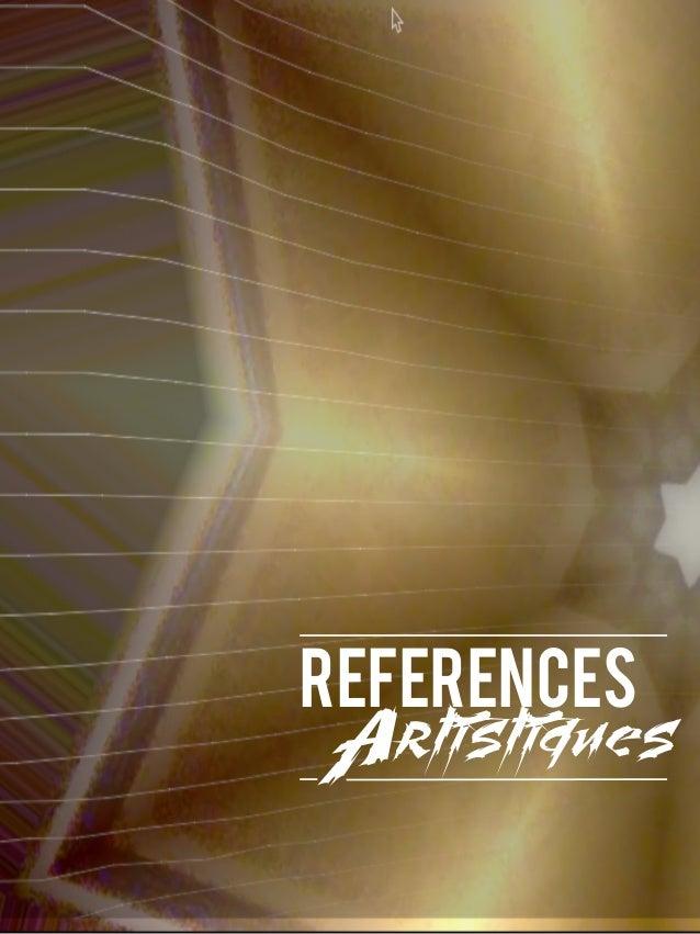 REFERENCES Artistiques