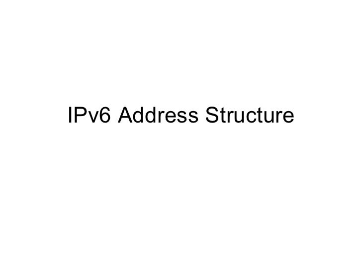 IPv6 Address Structure