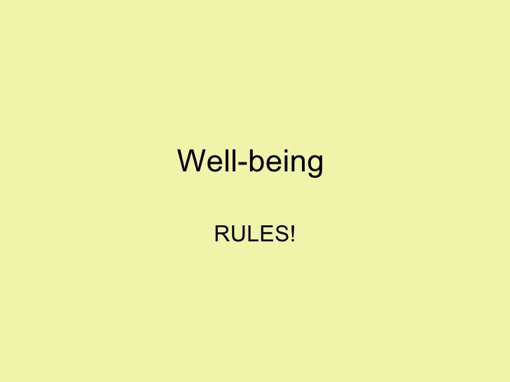 Well-being  RULES!