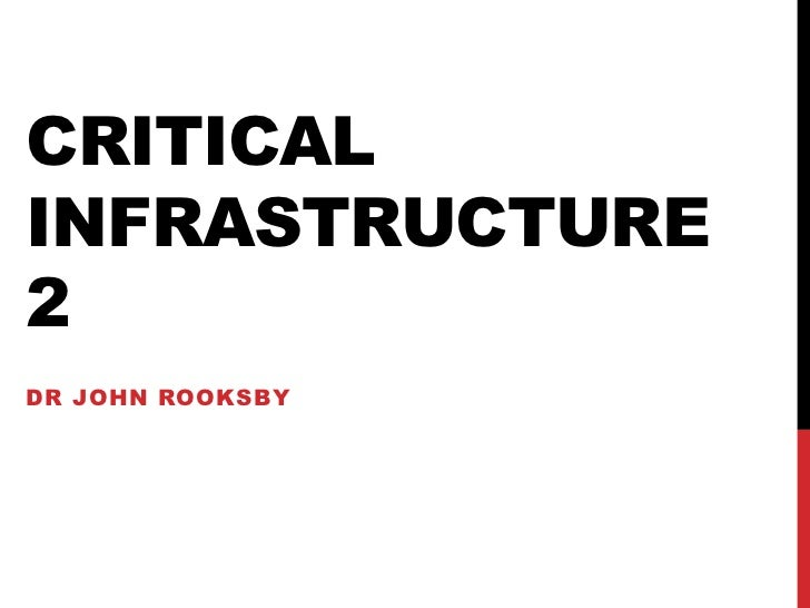 CRITICALINFRASTRUCTURE2DR JOHN ROOKSBY