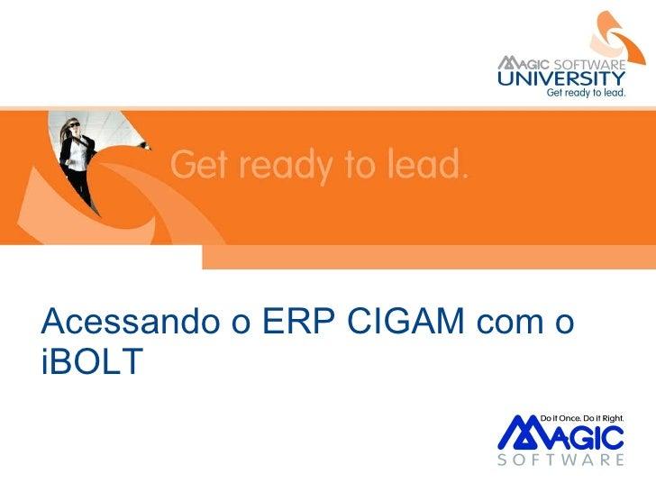 Acessando o ERP CIGAM com o iBOLT