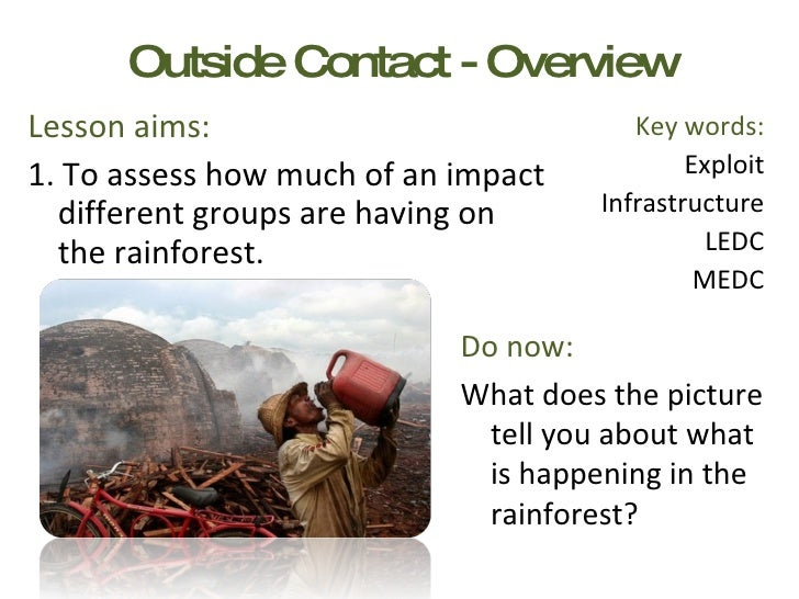 Outside Contact - Overview <ul><li>Lesson aims: </li></ul><ul><li>1. To assess how much of an impact different groups are ...