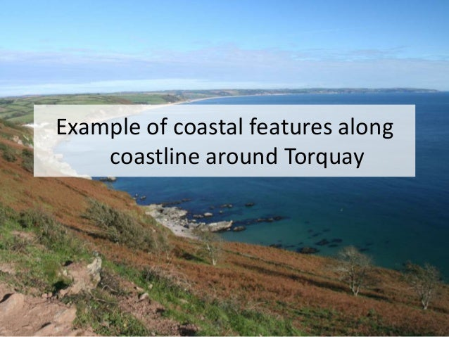 Example of coastal features along coastline around Torquay