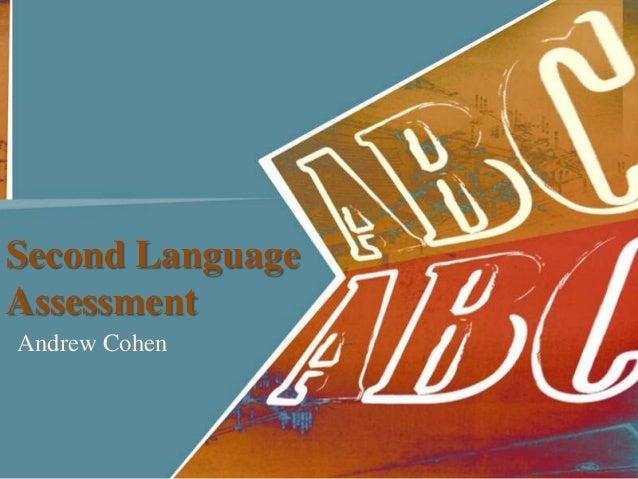 Second Language Assessment Andrew Cohen