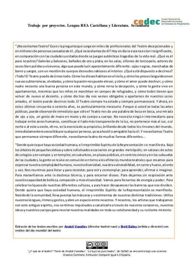 """Trabajo por proyectos. Lengua REA Castellana y Literatura. Secundaria """"¿Y qué es el teatro? """"Texto de Anatoli Vassiliev"""". ..."""