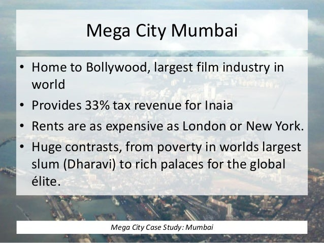 Megacity case studies