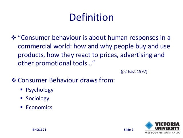 20 defination consumer behaviour Consumer behaviour: an appetite for new insight  by michael barnett 20 mar 2013 12:00 am understanding consumer behaviour is one of the most daunting tasks.