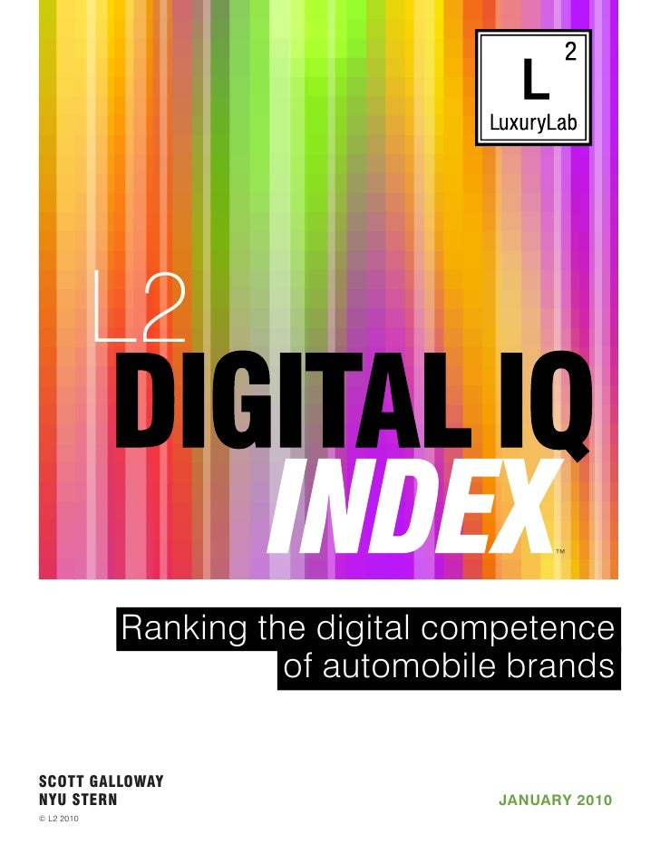 ™                Ranking the digital competence                       of automobile brands   SCOTT GALLOWAY NYU STERN     ...