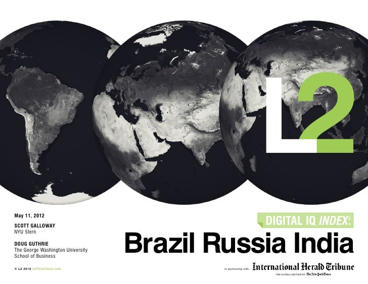 May 11, 2012SCOTT GALLOWAY                                   Brazil Russia IndiaNYU SternDoug guthrieThe George Washington...