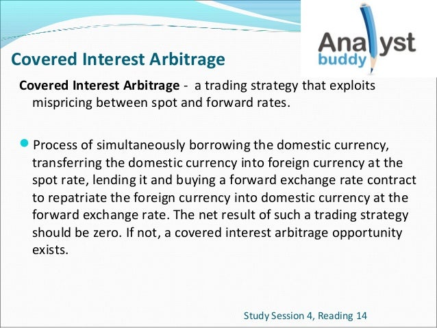 Arbitrage trading strategy implies that