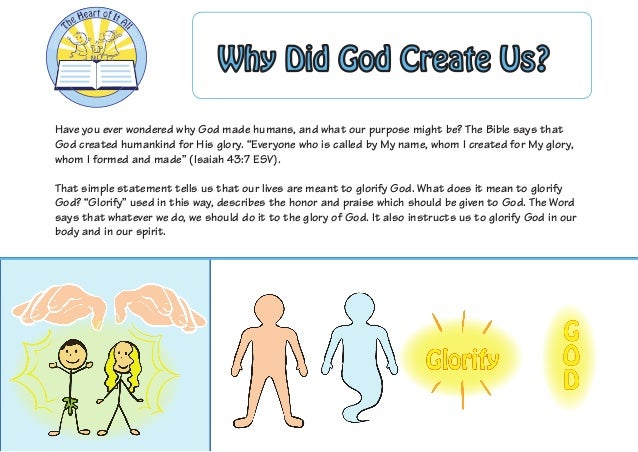 Have you ever wondered why God made humans, and what our purpose might be? The Bible says that God created humankind for H...