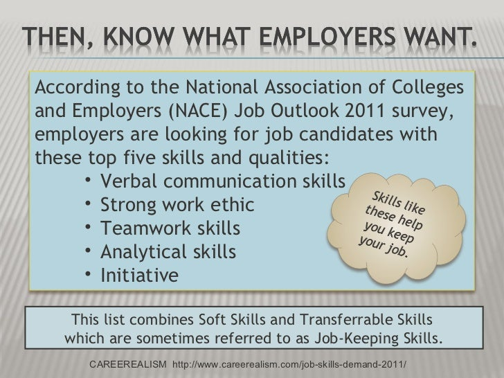 employment skills How key skills or employability skills can boost your cv according to jobs board monster, employers consider key skills to be the most important section of your cva solid set of employability skills sets you apart from other applicants and shows the boss what you will bring to the job.