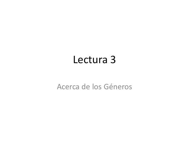 Lectura 3Acerca de los Géneros