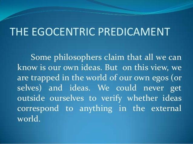 Egocentric predicament essays