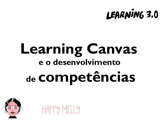 Learning Canvas e o desenvolvimento de competências