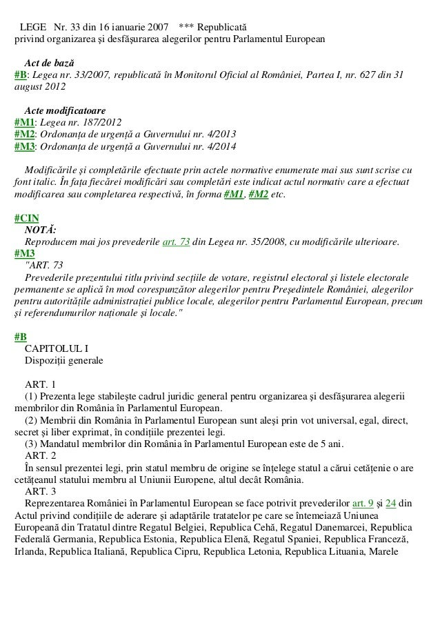 LEGE Nr. 33 din 16 ianuarie 2007 *** Republicată privind organizarea şi desfăşurarea alegerilor pentru Parlamentul Europea...