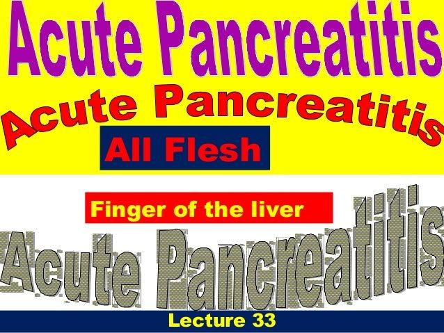 Lecture 33All FleshFinger of the liver