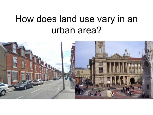How does land use vary in an urban area?