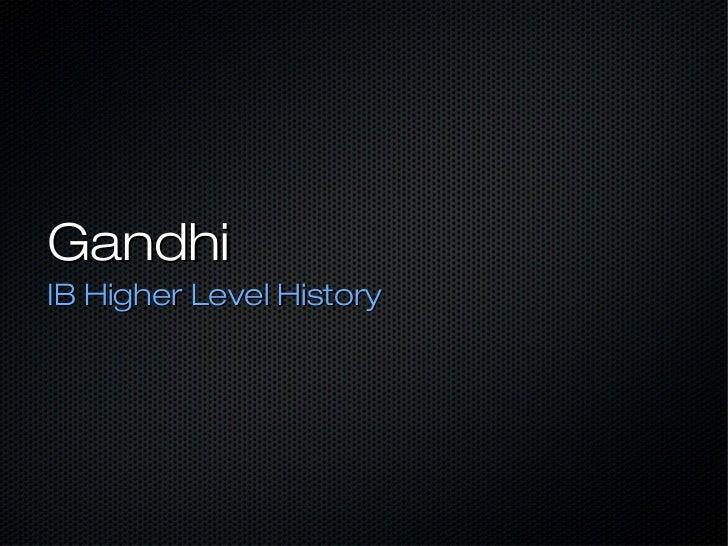 GandhiIB Higher Level History