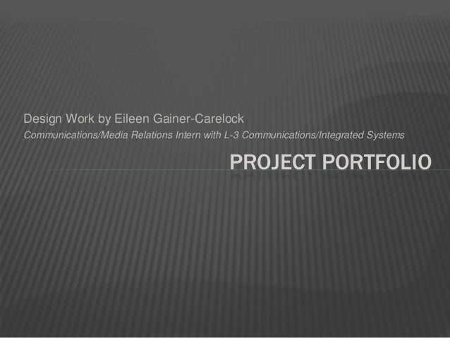 Design Work by Eileen Gainer-Carelock Communications/Media Relations Intern with L-3 Communications/Integrated Systems PRO...