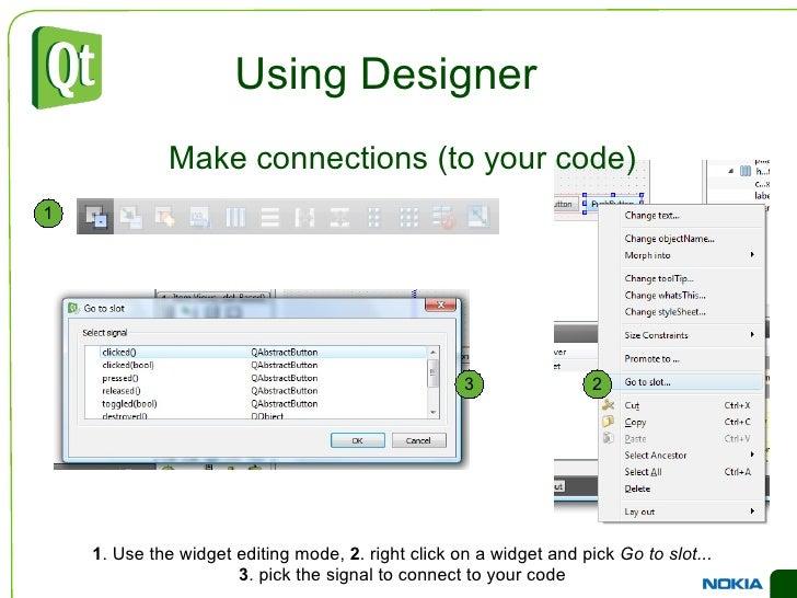 Common Widgets Item Widgets <ul><li>QListWidget  is used to show lists of items