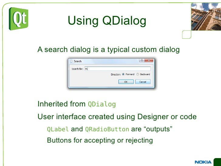 A plain  QWidget  can be used as a container