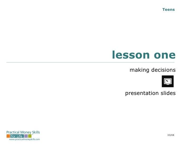 lesson one making decisions presentation slides 03/08
