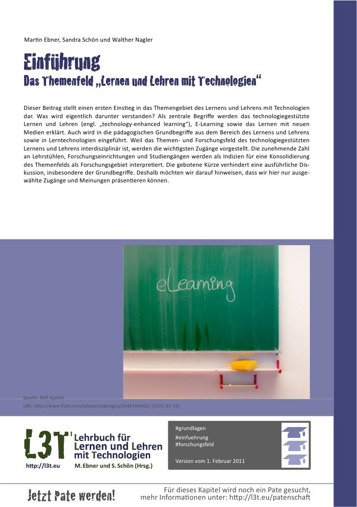 """MarBn Ebner, Sandra Schön und Walther NaglerEinführungDas Themenfeld """"Lernen und Lehren mit Technologien""""Diese..."""