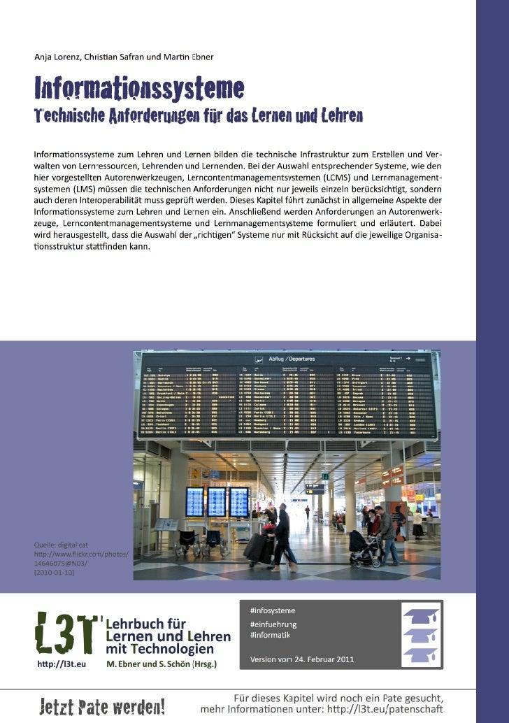 Anja Lorenz, Chris1an Safran und Mar1n EbnerInformationssystemeTechnische Anforderungen für das Lernen und Leh...