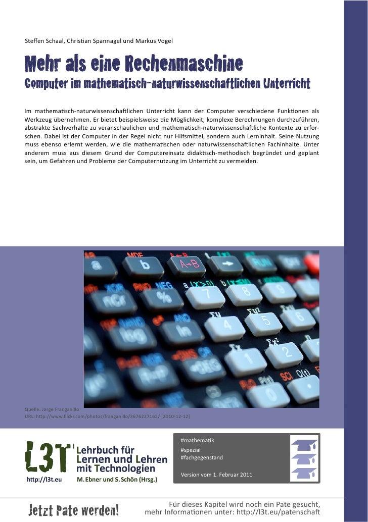Steffen Schaal, Chrisan Spannagel und Markus VogelMehr als eine RechenmaschineComputer im mathematisch-naturwis...