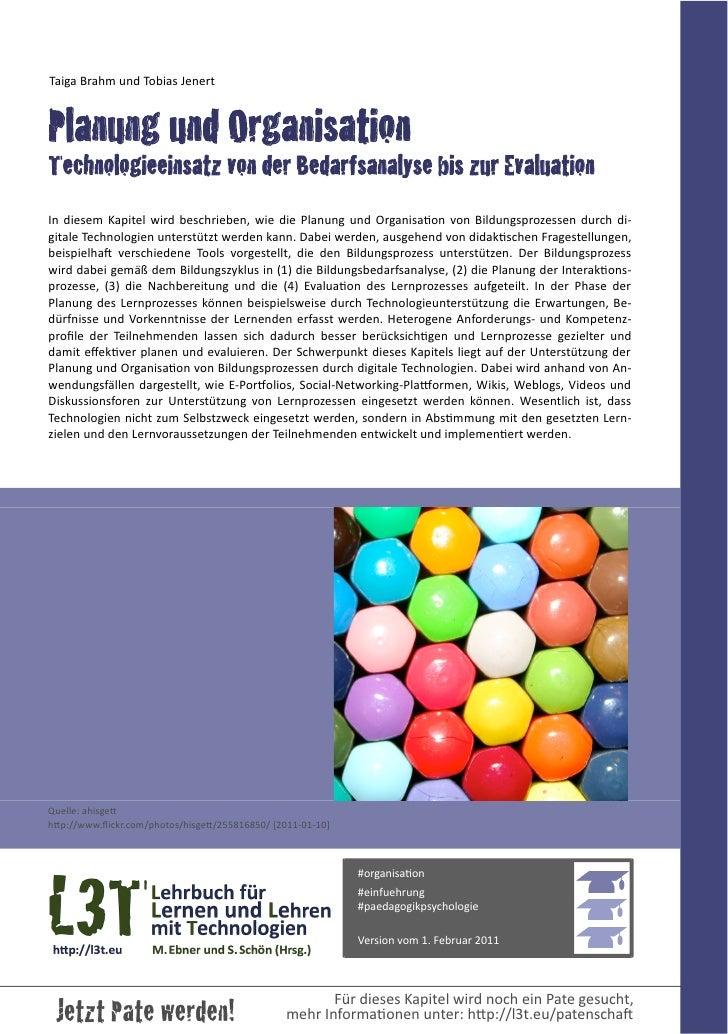 Taiga Brahm und Tobias JenertPlanung und OrganisationTechnologieeinsatz von der Bedarfsanalyse bis zur EvaluationI...