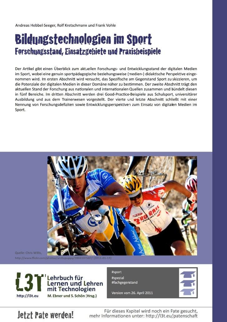 Andreas Hebbel-‐Seeger, Rolf Kretschmann und Frank VohleBildungstechnologien im SportForschungsstand, Einsatz...