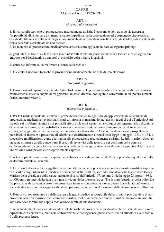 Legge 40 del 2004 norme in materia di procreazione for Aggiunte di legge