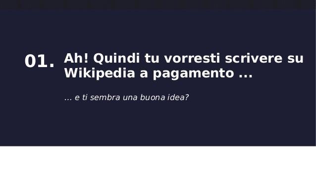Aziende e Wikipedia: dobbiamo parlare - Social Media Week Milano - Febbraio 2015  Slide 2