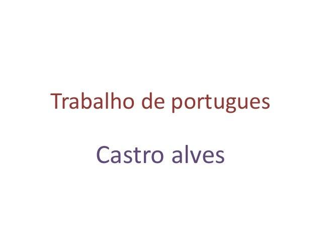 Trabalho de portugues Castro alves