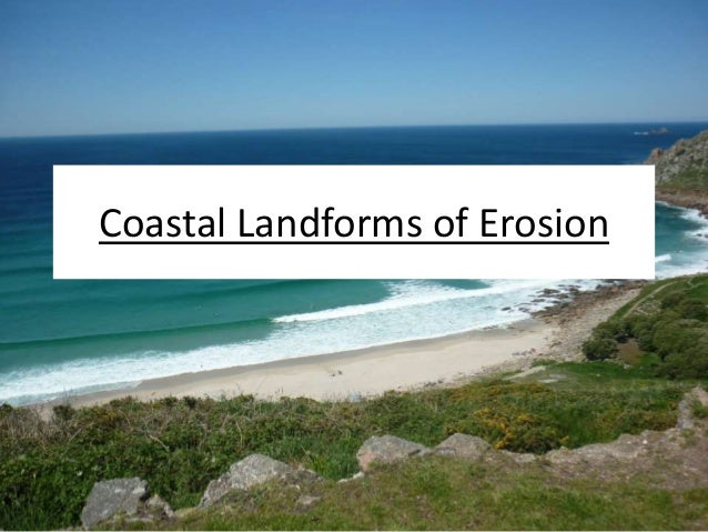Coastal Landforms of Erosion