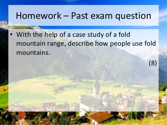 Fold Mountains Case Study (The Alps)