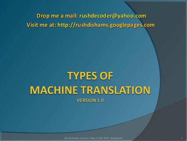 Drop me a mail:Drop me a mail: rushdecoder@yahoo.comrushdecoder@yahoo.com Visit me at:Visit me at: http://http://rushdisha...