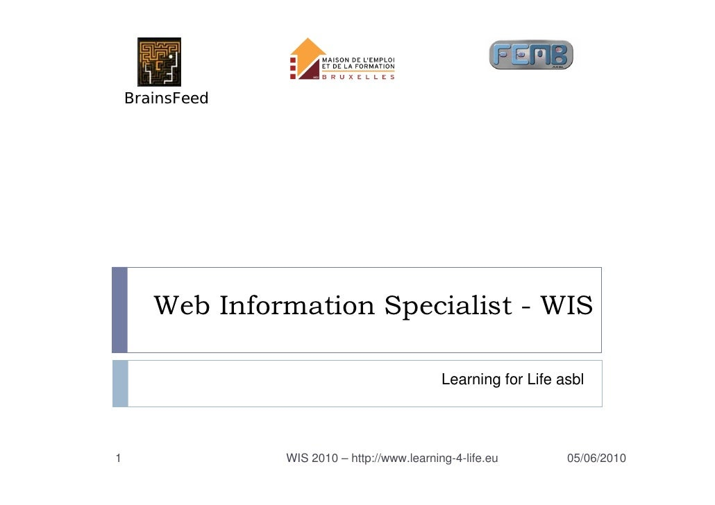 BrainsFeed            Web Information Specialist - WIS                                                Learning for Life as...