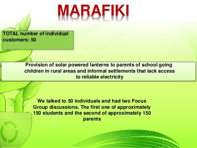 MARAFIKI Provision of solar powered lanterns to parents of school going children in rural areas and informal settlements t...