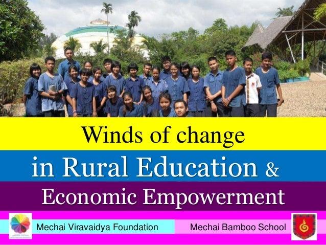 Winds of changein Rural Education & Economic EmpowermentMechai Viravaidya Foundation   Mechai Bamboo School