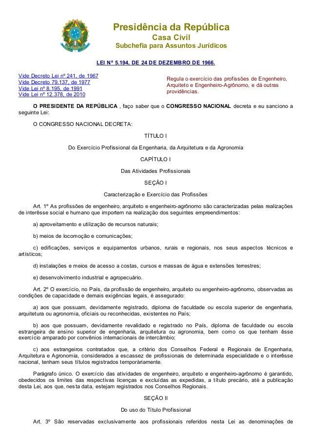 05/05/2015 L5194 http://www.planalto.gov.br/ccivil_03/leis/L5194.htm 1/14 PresidênciadaRepública CasaCivil Subchefiapa...